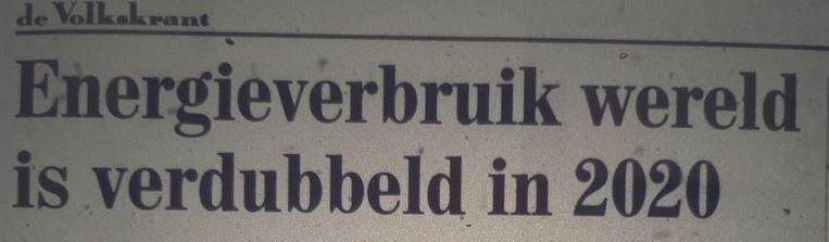 (De Volkskrant, 1997) In werkelijkheid nam de energievraag met 45 procent toe. Beeld