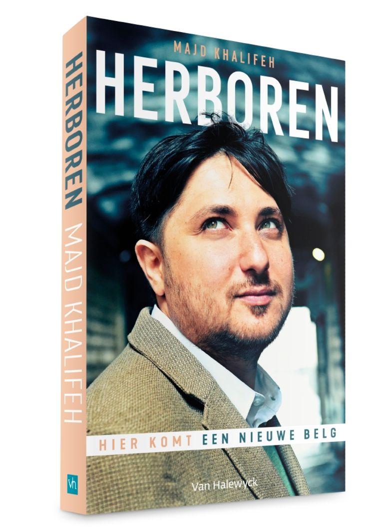 Majd Khalifeh, 'Herboren. Hier komt een nieuwe Belg', Van Halewyck, 208 p., 19,99 euro. Beeld rv