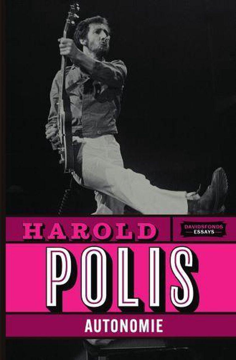 Harold Polis, Autonomie, Davidsfonds, 316 p., 22,50 euro. Beeld rv