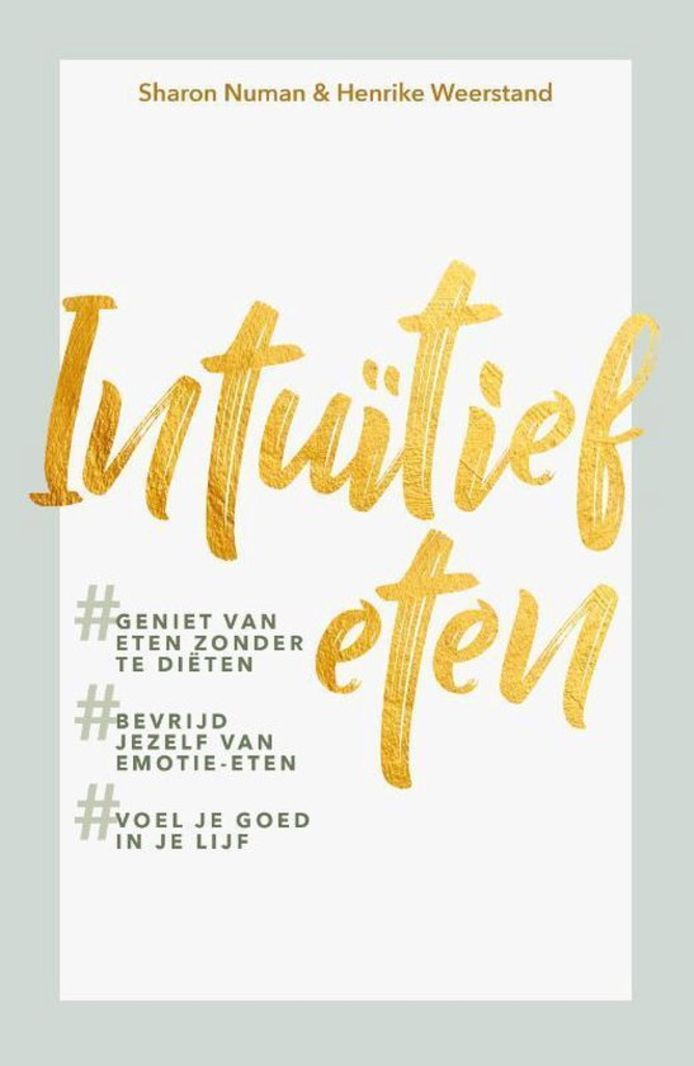 Intuïtief eten – Sharon Numan en Henrike Weerstand