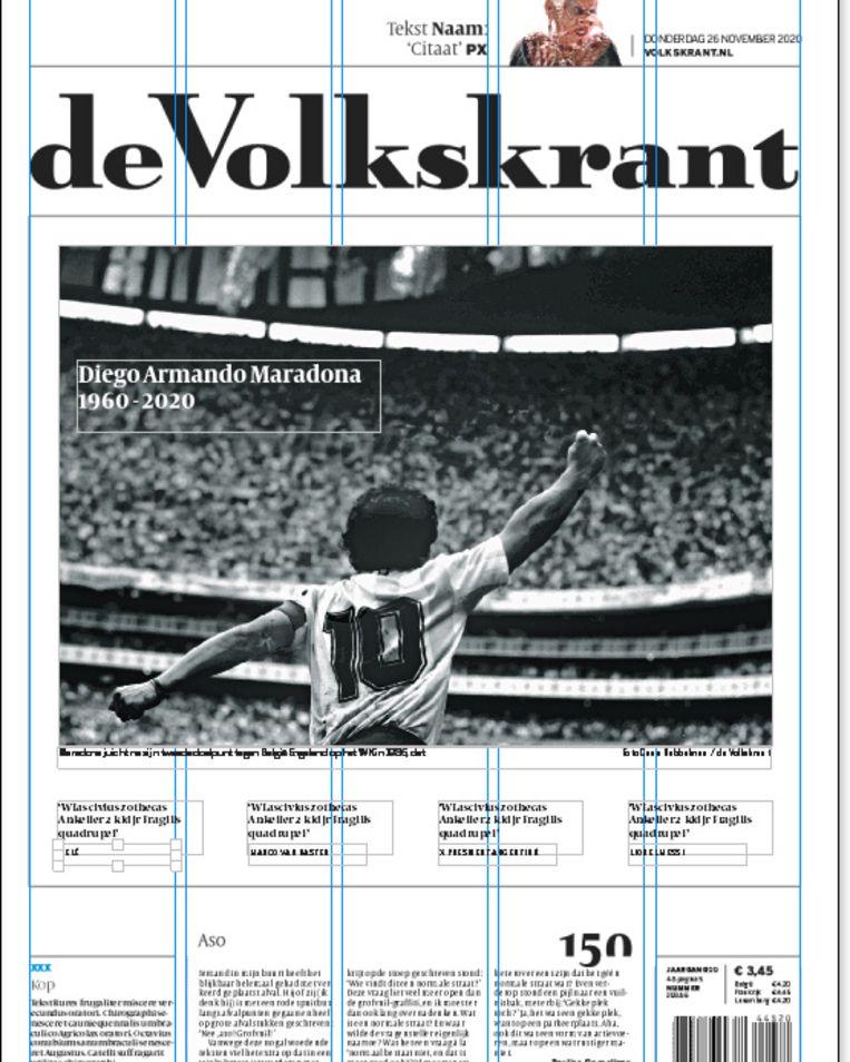 De voorpagina met de dood van Diego Maradona, zoals de artdirector die had willen maken, met een foto over de volle breedte van de pagina. Beeld