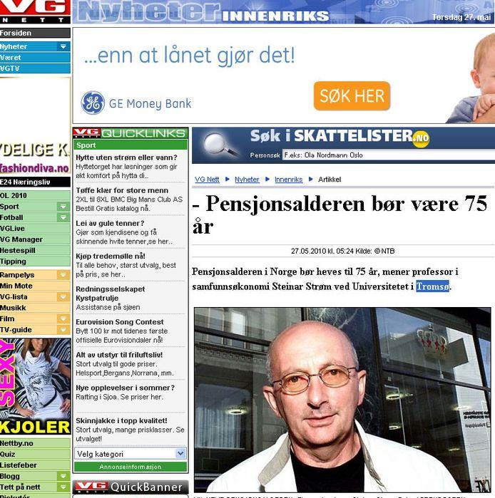 Professor Strøm wil de pensioenleeftijd verhogen tot 75 want dat is nodig voor het behoud van de Noorse welvaart.