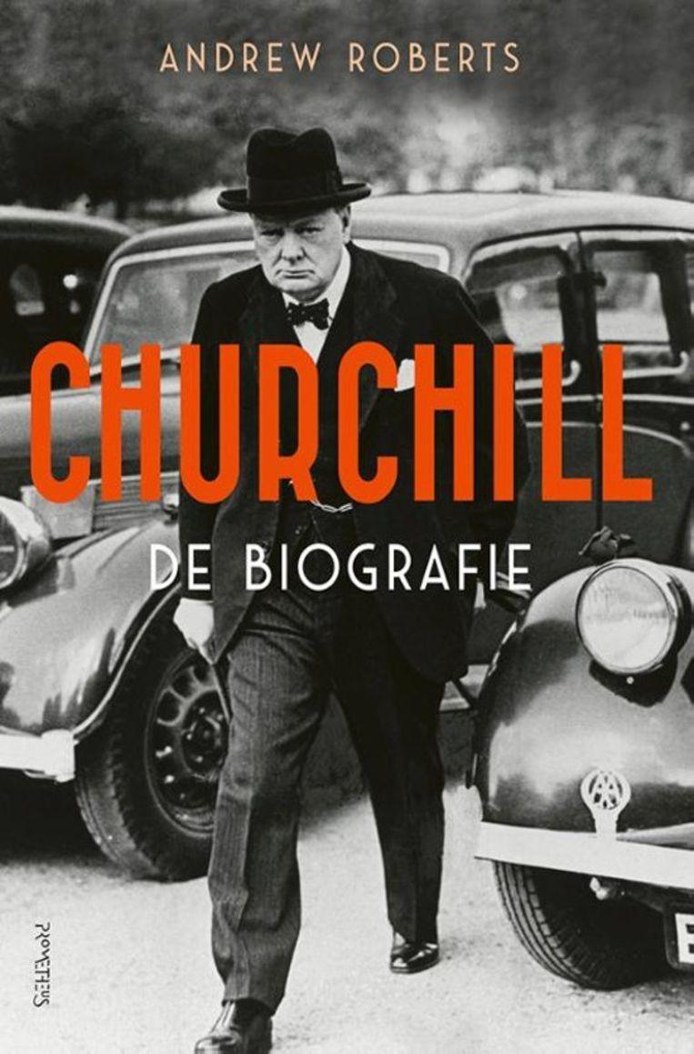 Andrew Roberts: Churchill – De biografie  Uit het Engels vertaald door Roland Fagel en Natasha Gerson.  Prometheus; 1.171 pagina's; € 49,99. Beeld rv