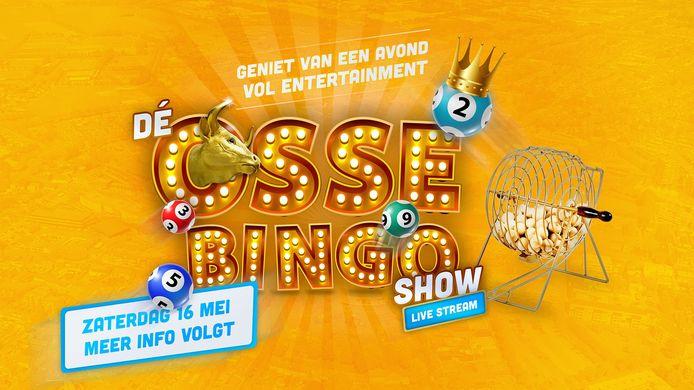 De aankondiging van de Osse Bingo Show, die werd vorig jaar op 16 mei gehouden. De aanstaande editie is op 6 maart.