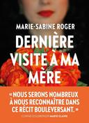 """""""Dernière visite à ma mère"""" est un récit intime, pudique et une histoire d'amour universelle."""