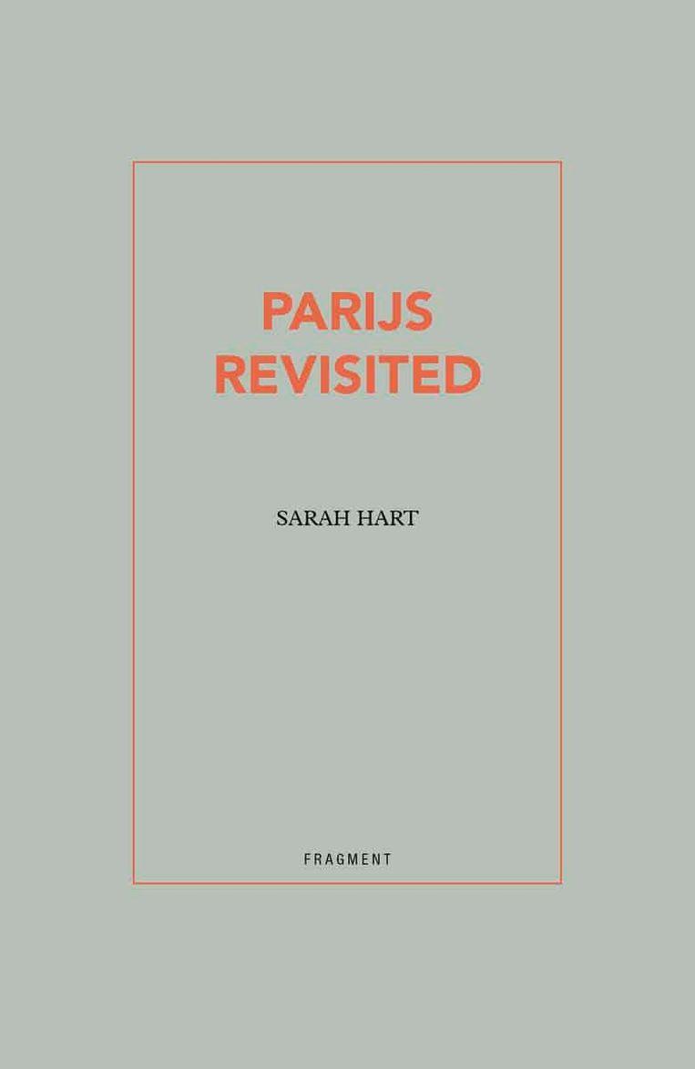 Sarah Hart: Parijs revisited Beeld Fragment