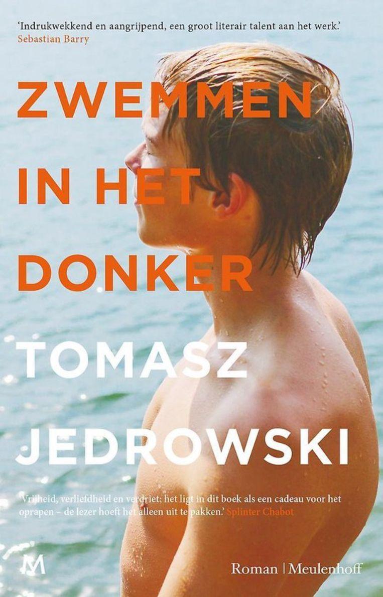 Tomasz Jedrowski, 'Zwemmen in het donker', Meulenhoff, 224 p., 20,99 euro. Uit het Engels vertaald door Lucie Schaap en Maaike Bijnsdorp. Beeld Meulenhoff