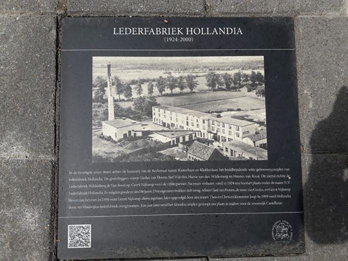 Bij de woonwijk Castellanie in Loon op Zand is de tegel met lederfabriek Hollandia te vinden.