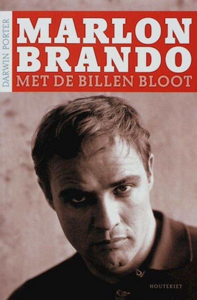Uit: 'Marlon Brando met de billen bloot', Darwin Porter, uitg. Houtekiet 2006. Beeld
