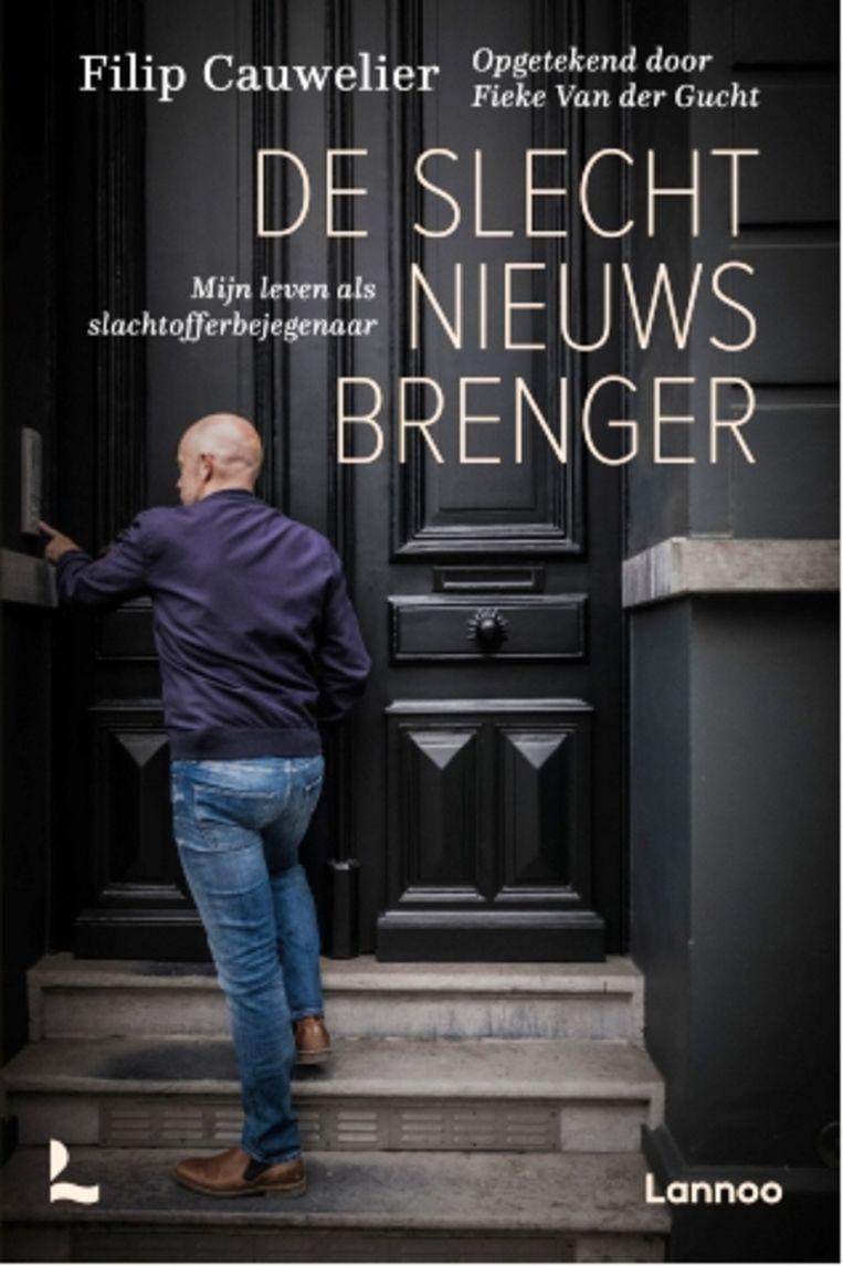 Filip Cauwelier,'De slechtnieuwsbrenger', Lannoo Beeld