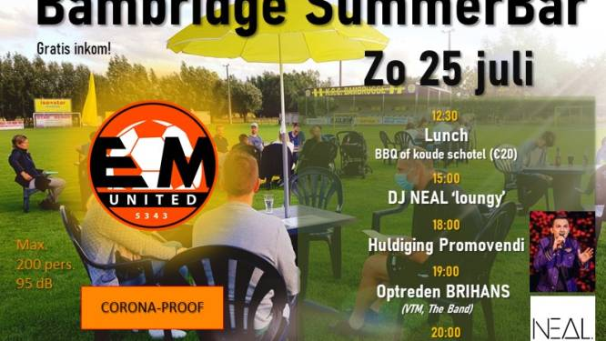 Voetbalclub EM United is dit weekend decor voor Bambridge Summerbar