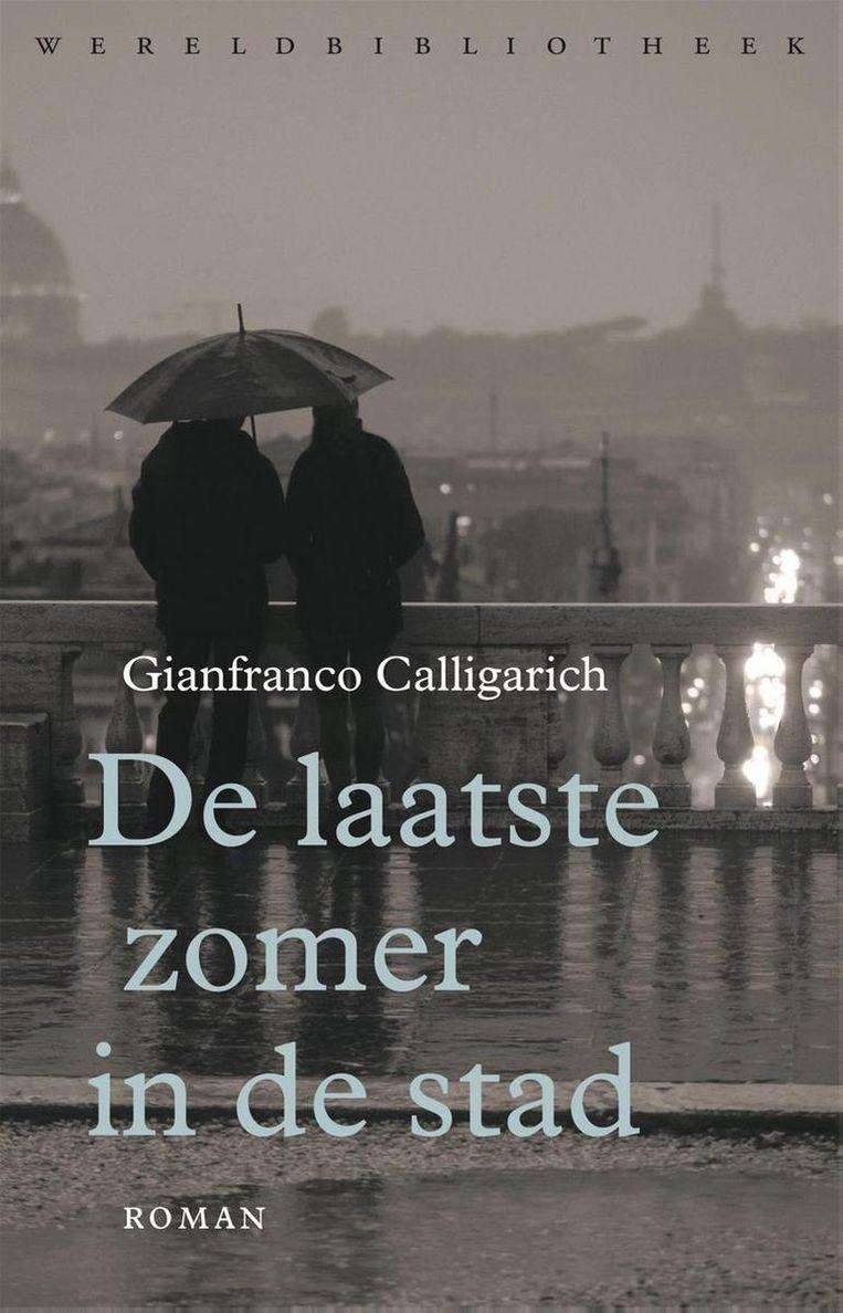 Gianfranco Calligarich – De laatste zomer in de stad. Beeld rv