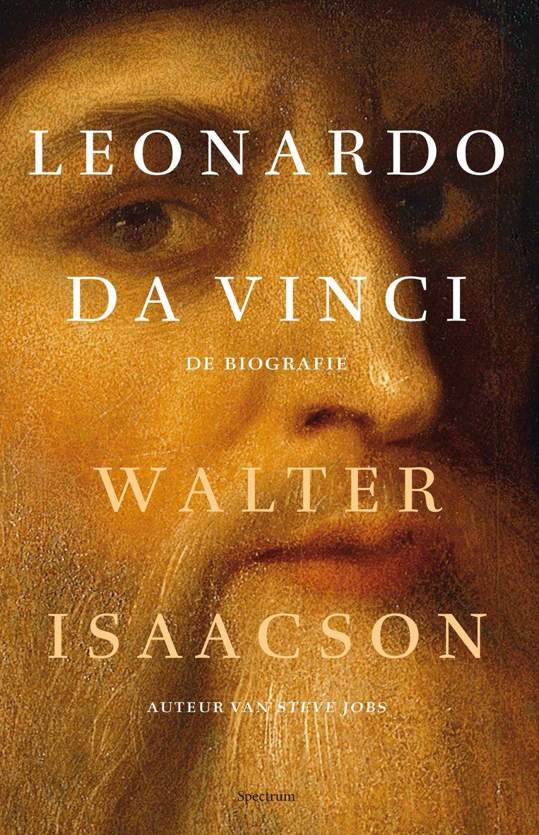 Walter Isaacson, 'Leonardo da Vinci – De biografie', Spectrum, 622 p., 39,99 euro. Uit het Engels vertaald door Rob de Ridder. Beeld rv