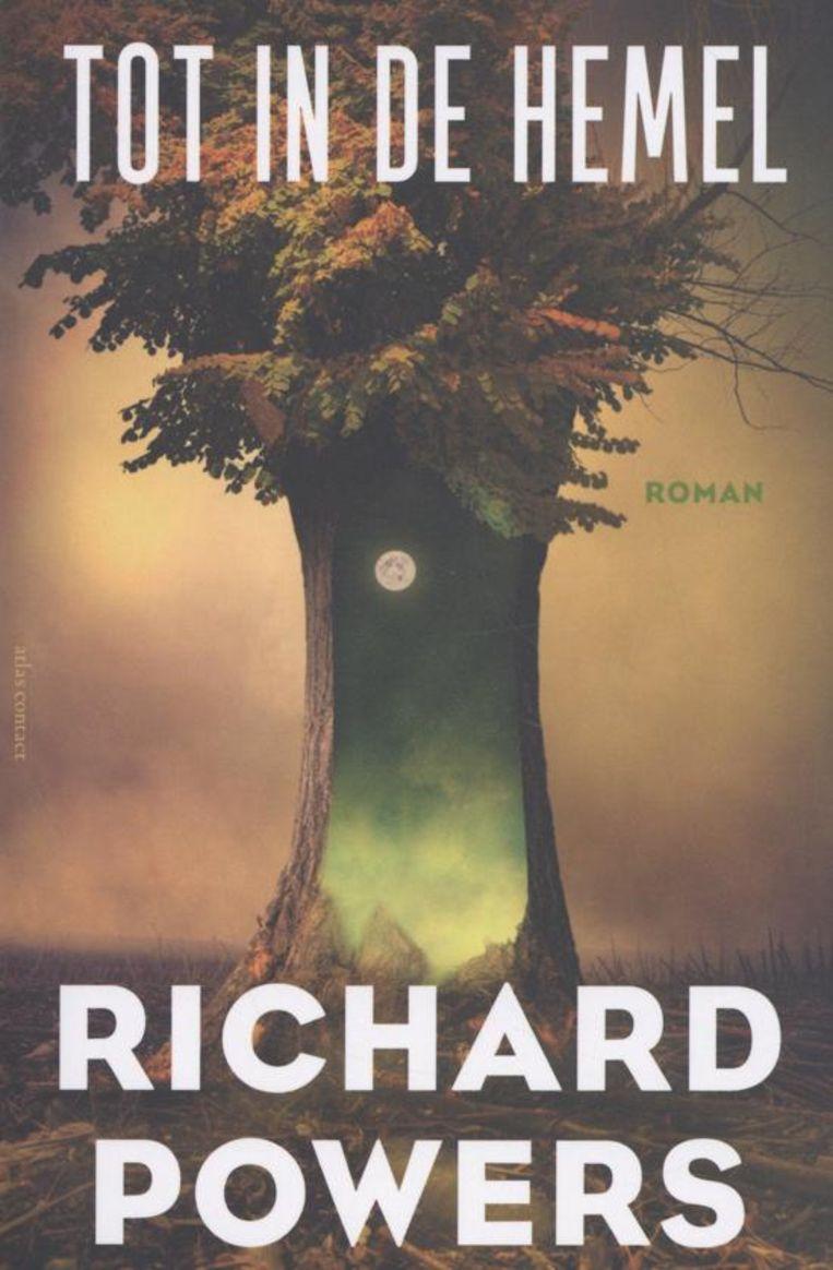 Richard Powers: Tot in de hemel. Beeld