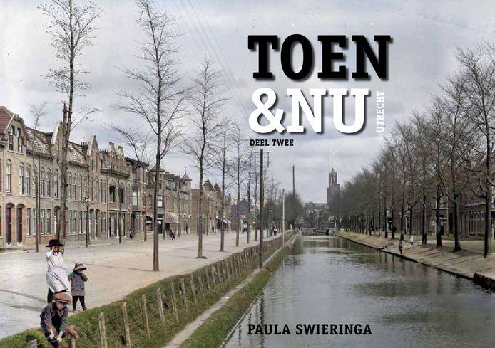 De omslag van Toen & NU Utrecht Deel Twee.