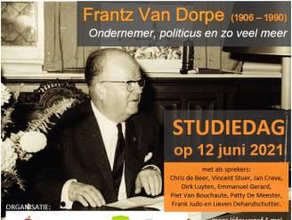 Het spannende leven van Frantz Van Dorpe: sprekers blikken terug op historische figuur