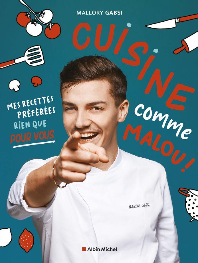 """Le livre """"Cuisine comme Malou"""" de Mallory Gabsi"""