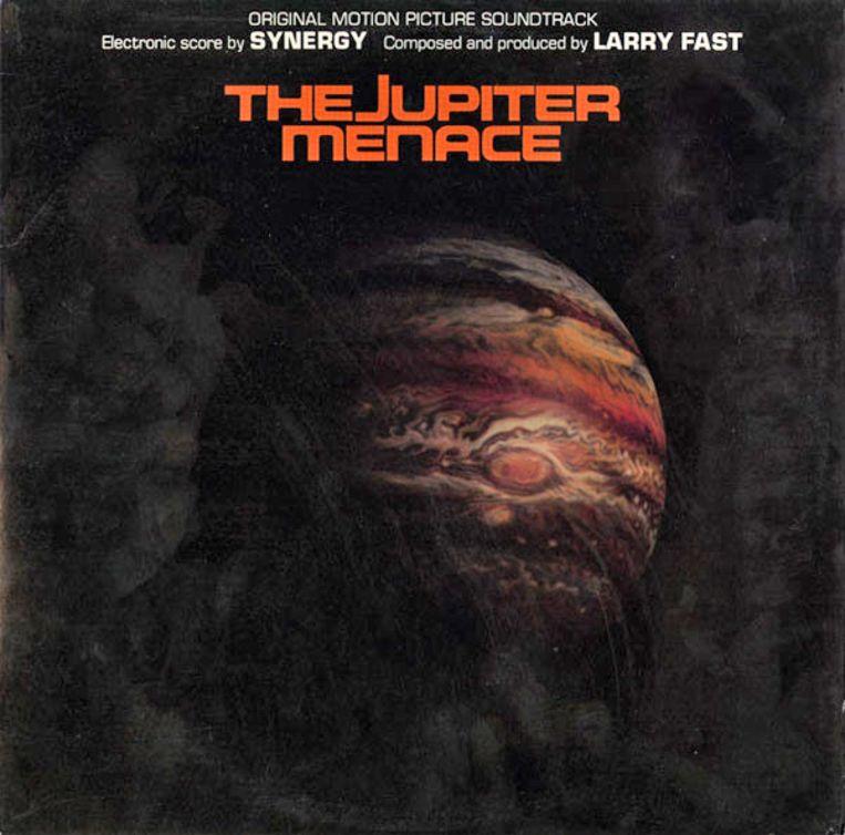 'The Jupiter Menace (Original Motion Picture Soundtrack)' (1982) van Synergy. Beeld rv