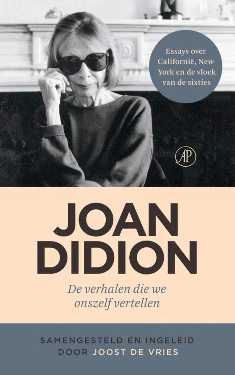 Joan Didion - De verhalen die we onszelf vertellen Beeld De Arbeiderspers