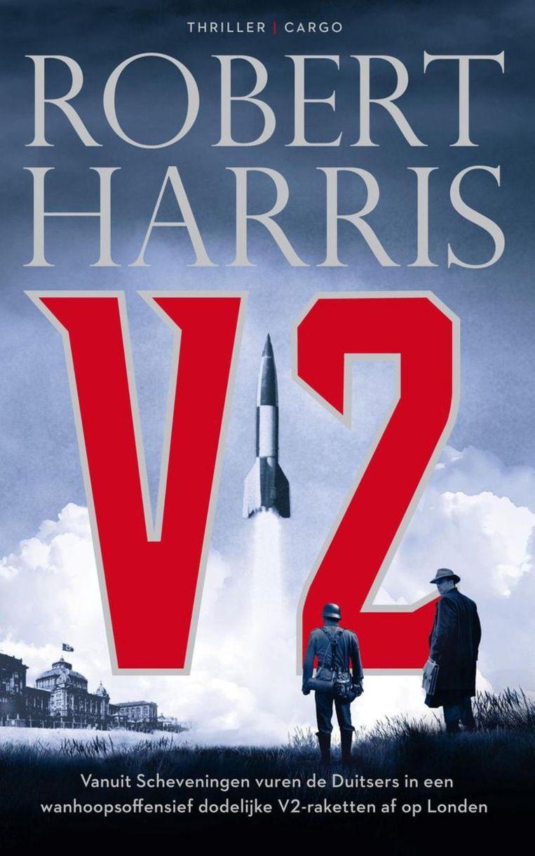 Robert Harris: V2. Beeld Cargo