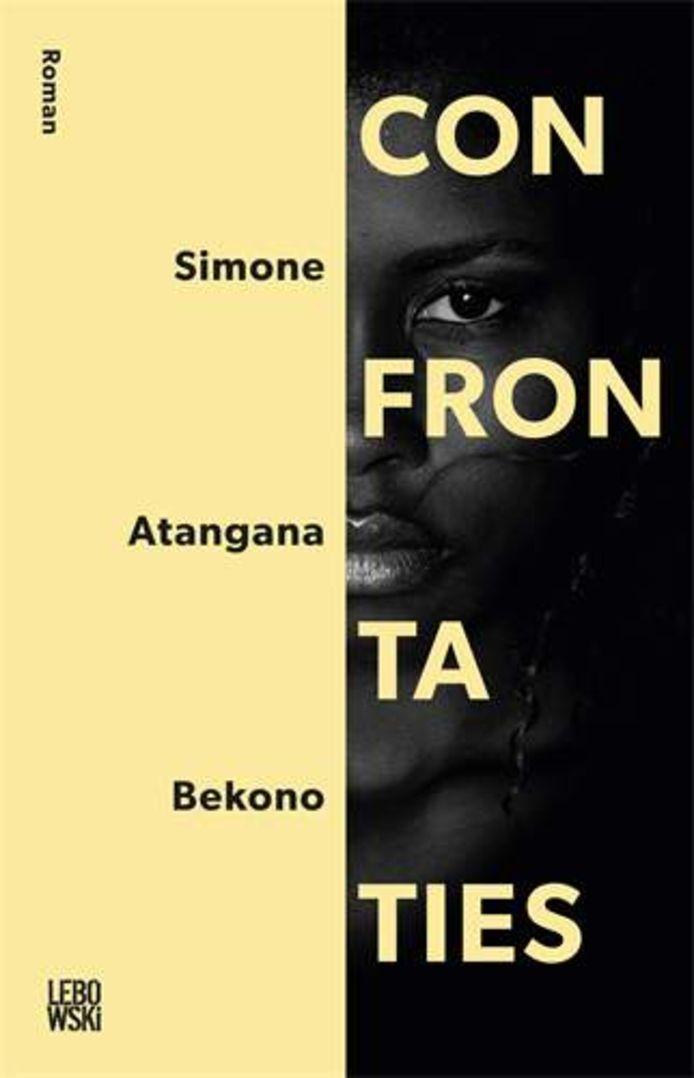 Het omslag van 'Confrontaties', de debuutroman van Simone Atangana Bekono.