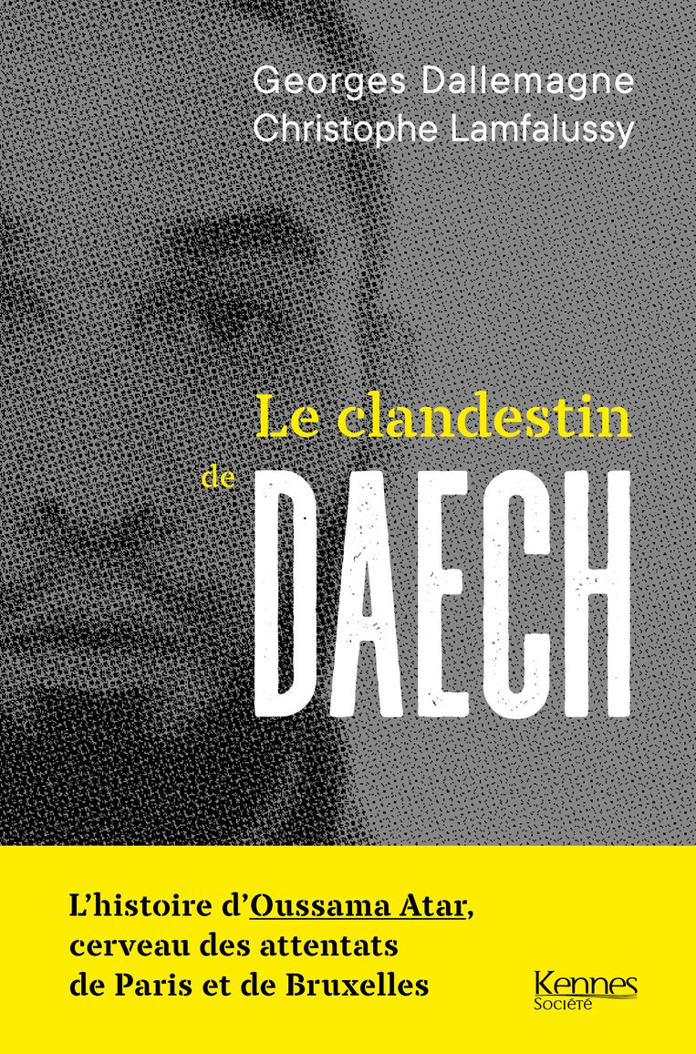Georges Dallemagne en Christophe Lamfalussy, 'Le clandestin de Daech', Kennes Éditions Beeld Kennes Editions