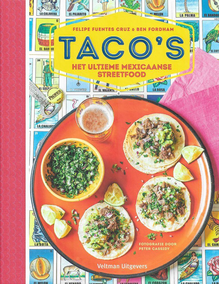 Taco's, Felipe Fuentes Cruz & Ben Fordham. Veltman, €20. Beeld