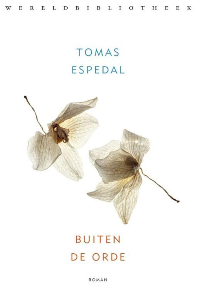 Tomas Espedal, 'Buiten de orde', Wereldbibliotheek, 159 p., 17,99 euro. Vertaald door Marianne Molenaar. 4 sterren Beeld RV