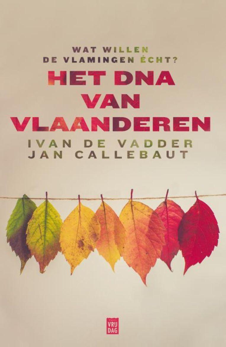 Het DNA van Vlaanderen. Beeld Uitgeverij Vrijdag