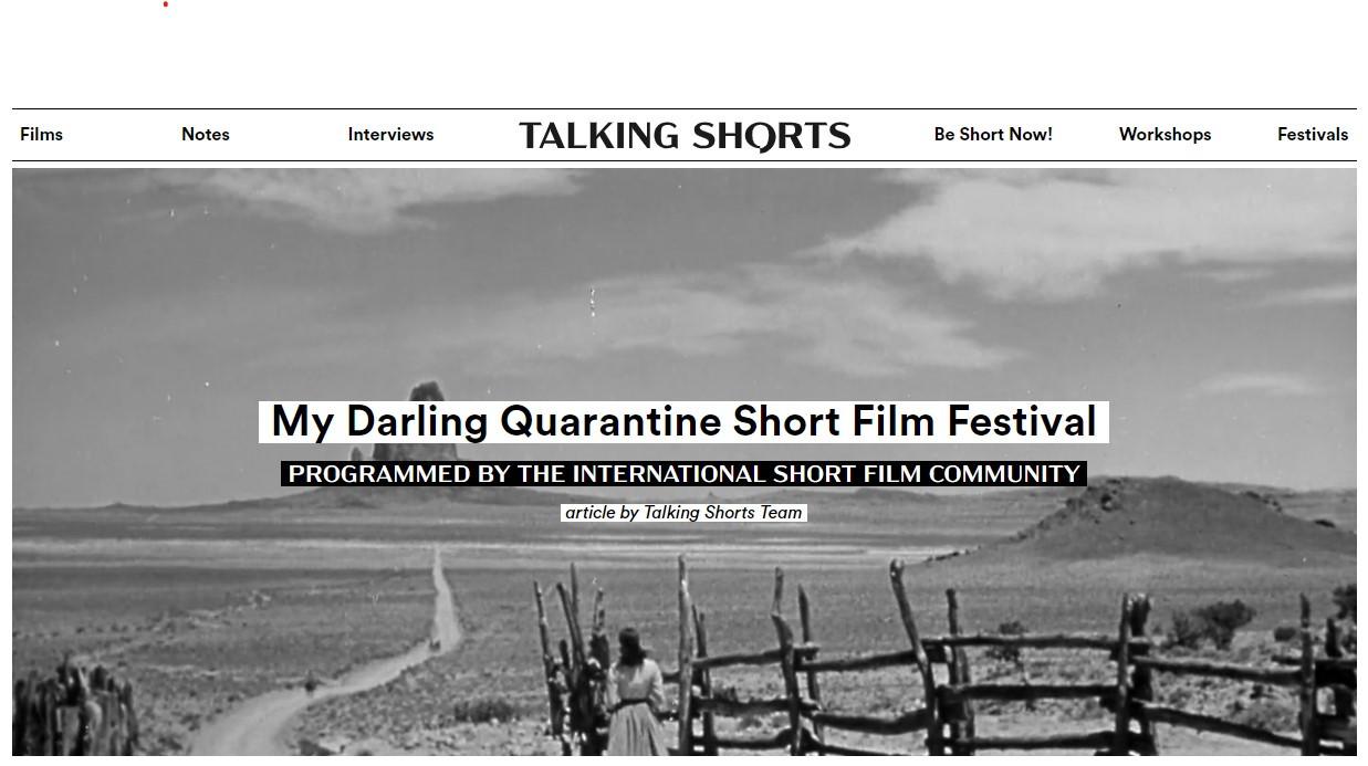My Darling Quarantaine Short Film Festival.