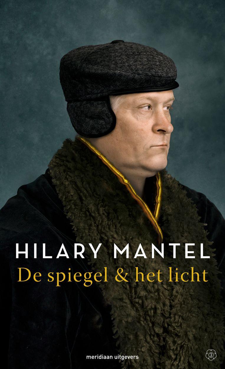Hilary Mantel: De spiegel & het licht. (Thomas Cromwell) Beeld Tessa Posthuma de Boer