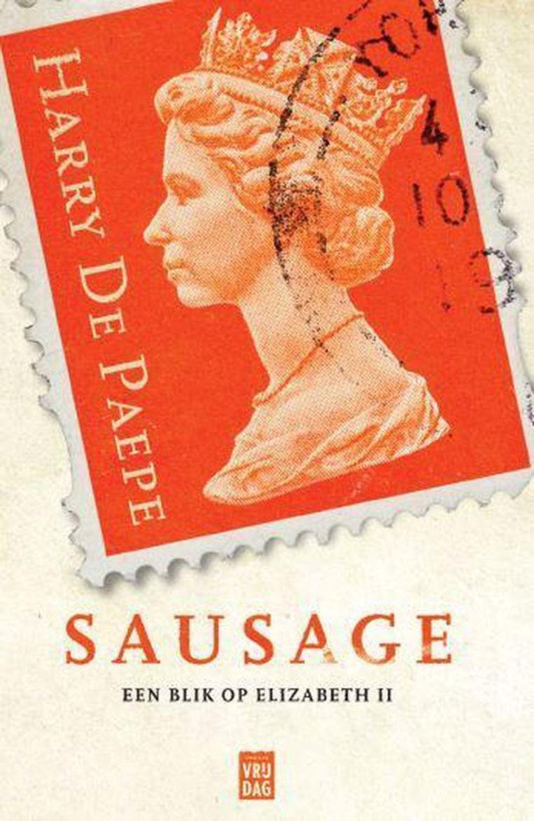 Harry De Paepe – Sausage. Een blik op Elisabeth II. Beeld rv