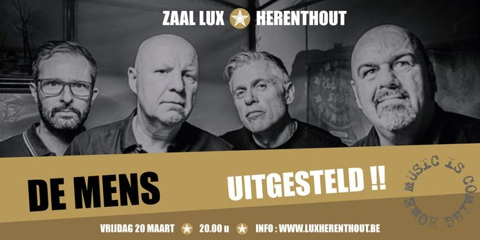 Het concert van De Mens in Zaal Lux is uitgesteld tot een nog nader te bepalen datum