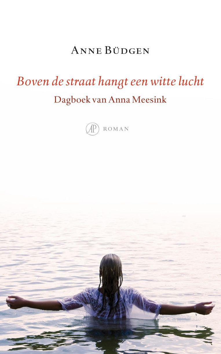 Anne Büdgen. De Arbeiderspers, 19,99 euro. Beeld