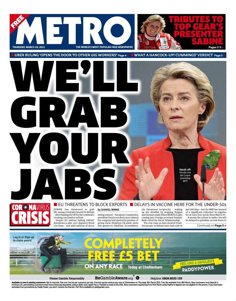 De Britse krant Metro legt Commissievoorzitter Ursula von der Leyen de woorden 'We pakken jullie prikken' in de mond. Beeld Metro