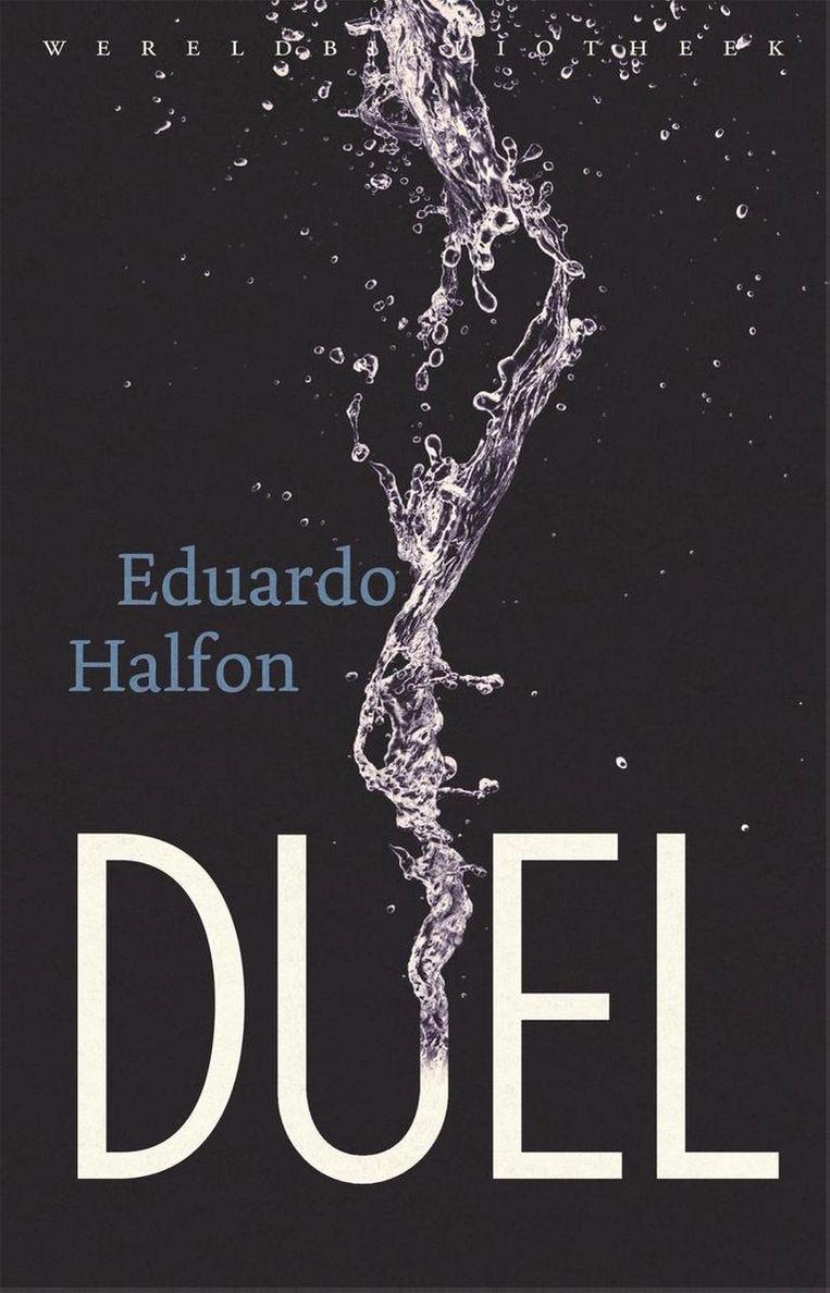 Eduardo Halfon – Duel. Beeld rv