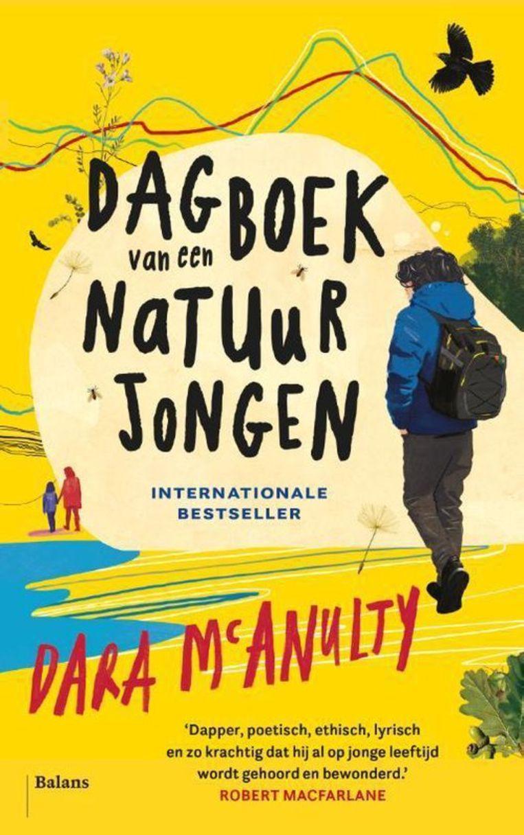 Dara McAnulty, 'Dagboek van een natuurjongen', Balans, 272 p., 22,99 euro. Vertaling Annemie de Vries.   Beeld rv