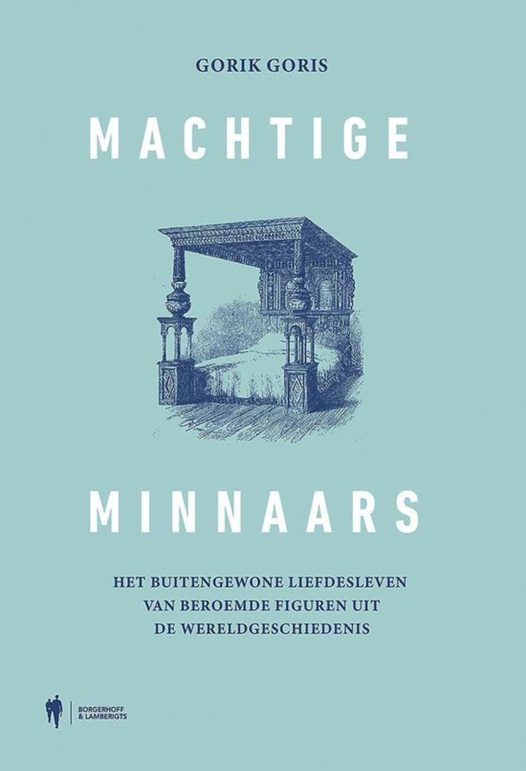 Gorik Goris, 'Machtige minnaars', Borgerhoff & Lamberigts Beeld Borgerhoff & Lamberigts