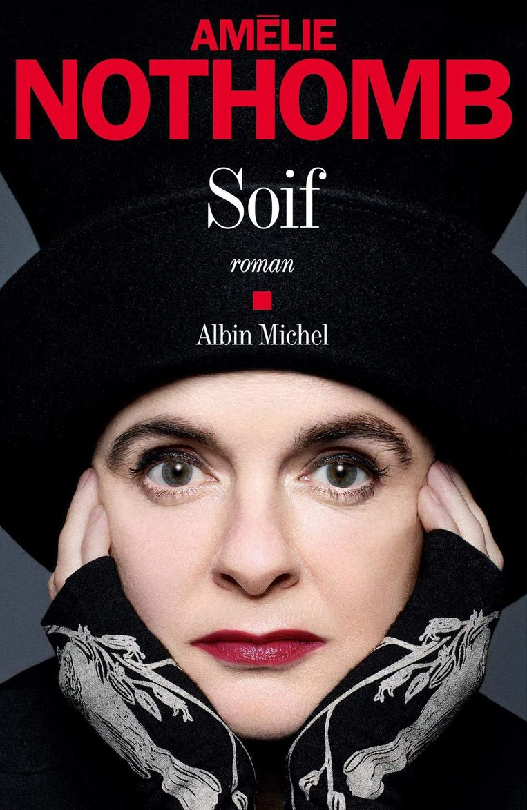 Amélie Nothomb, 'Soif,' Albin Michel, 152 p. 19,40 euro.   Beeld Jean-Baptiste Mondino