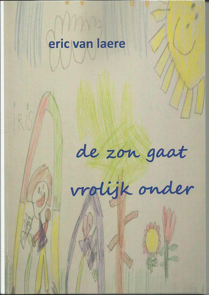 De cover van de bundel De zon gaat vrolijk onder van Eric van Laere
