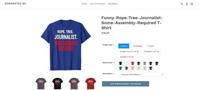 Op een Nederlandse webshop is een t-shirt te koop met een opdruk die impliceert dat journalisten opgehangen moeten worden. De vakbond van journalisten onderneemt actie om verkoop van het shirt te stoppen.