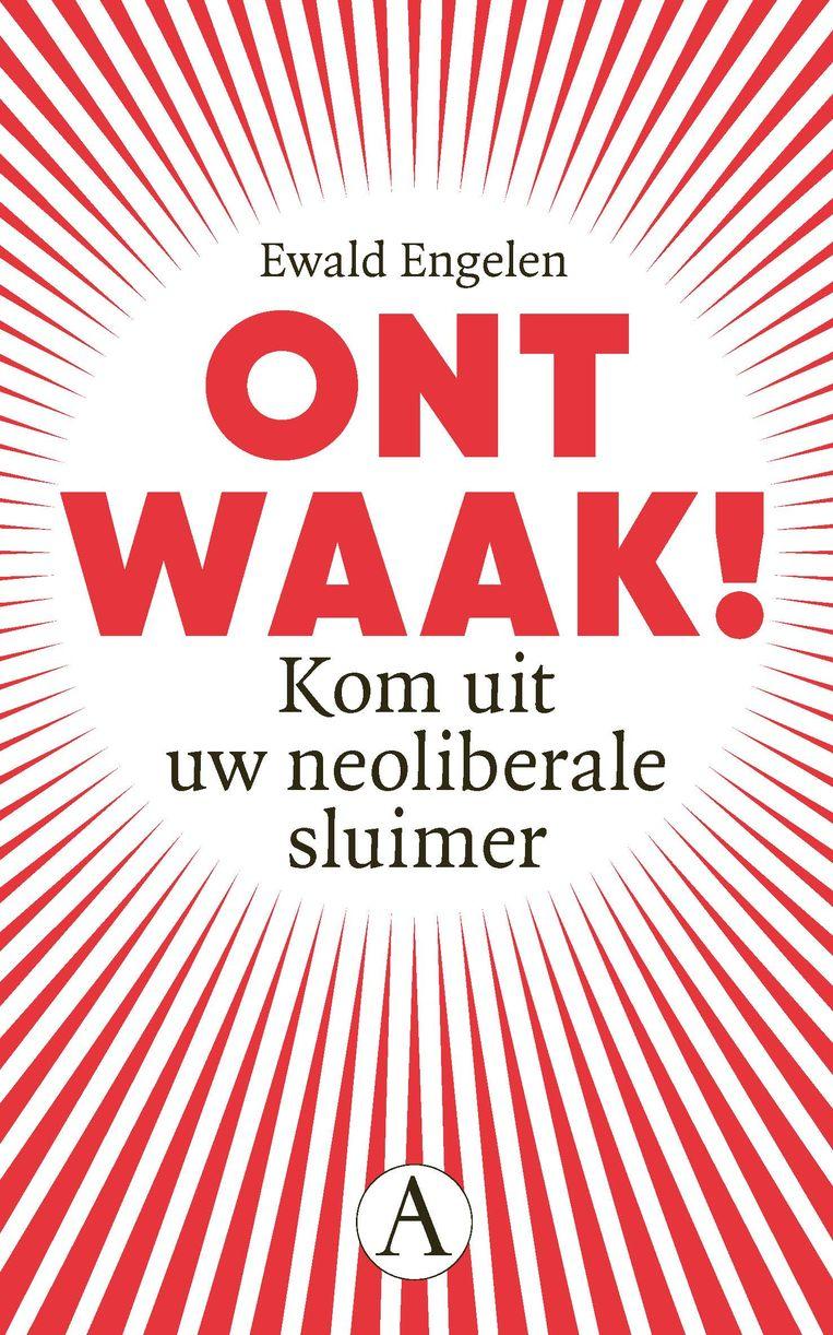 Ewald Engelen, 'Ontwaak!', Singel Uitgeverijen Beeld Humo