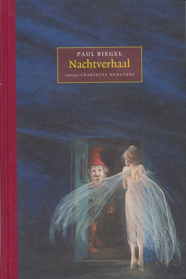Nachtverhaal, Paul Biegel & Charlotte Dematons, Lemniscaat, €15,95, 8+. Beeld