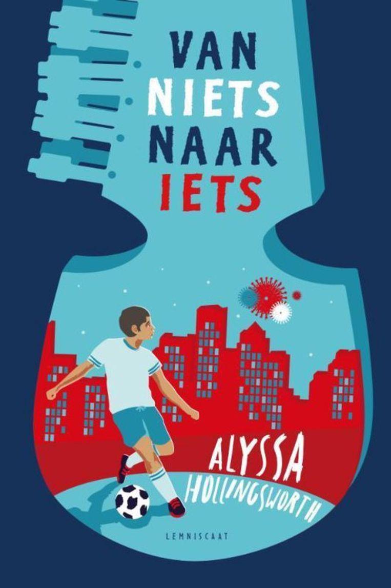 Alyssa Hollingsworth, Van niets naar iets (10+) Lemniscaat; 256 blz. €14,95 Beeld