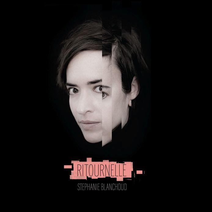 """Stéphanie Blanchoud, nouvel album """"Ritournelle"""", sortie ce 3 septembre"""