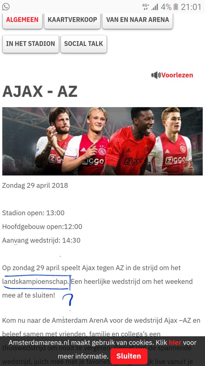 Ajax en AZ spelen volgens de afdeling ticketing van de Johan Cruijff Arena zondag om de landstitel, die al aan PSV is vergeven.