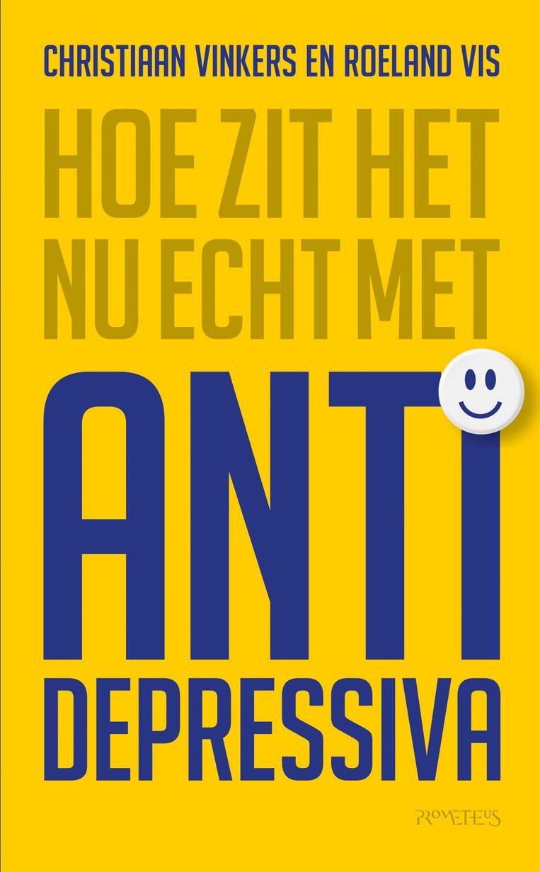 Roeland Vis & Christiaan Vinkers, 'Hoe zit het nu echt met antidepressiva', Prometheus. Beeld cv
