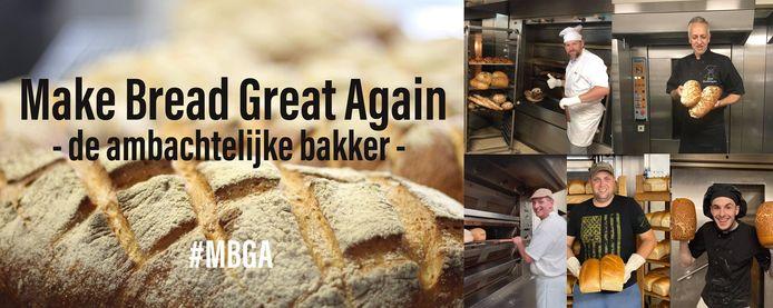 Make Bread Great Again wil de ambacht van brood bakken opnieuw het respect geven dat ze verdient.