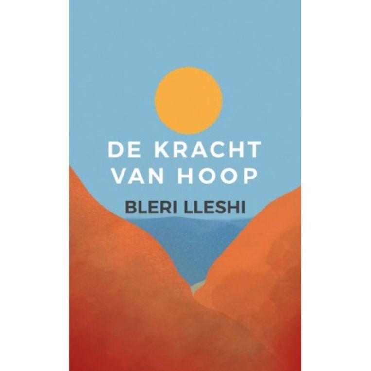 Bleri Lleshi, De kracht van hoop, EPO, 248 p., 17,50 euro. Beeld rv