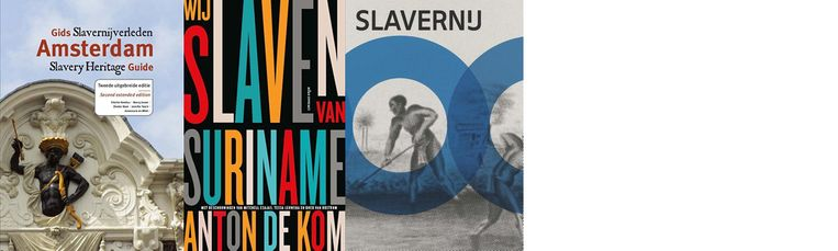 Gids slavernijverleden, Wij slaven van Suriname en Slavernij.  Beeld nvt